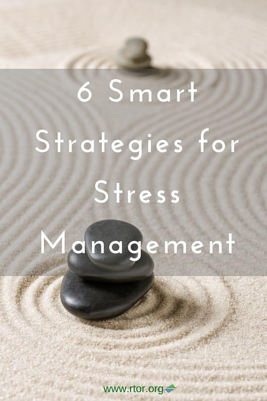 6 Smart Strategies for Stress Management
