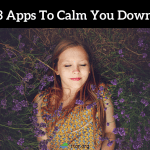 3 apps to calm you down